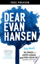 Dear Evan Hansen  The Novel Free Preview Edition  The First Three Chapters