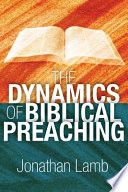 The Dynamics of Biblical Preaching