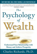 The Psychology of Wealth: Understand Your Relationship with Money and Achieve Prosperity [Pdf/ePub] eBook