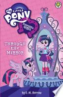Equestria Girls  Through the Mirror Book