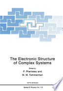 The Electronic Structure of Complex Systems Book