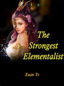 The Strongest Elementalist