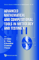 Advanced Mathematical And Computational Tools In Metrology And Testing Xi