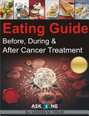 Eating Guide Before, During and After Cancer Treatment