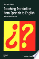 Teaching Translation from Spanish to English Worlds Beyond Words