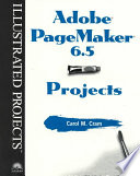 Adobe PageMaker 6.5 Projects
