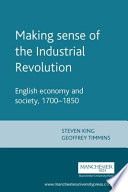 Making Sense Of The Industrial Revolution