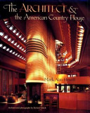 The Architect   the American Country House  1890 1940