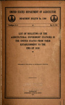 List of Bulletins of the Agricultural Experiment Stations for the Calendar Years     and