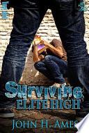 Surviving Elite High