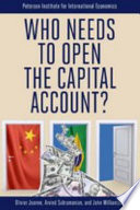 Who Needs to Open the Capital Account