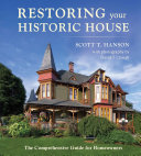 Restoring Your Historic House: The Comprehensive Guide for Homeowners Pdf/ePub eBook