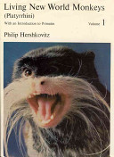 Living New World Monkeys (Platyrrhini), Volume 1