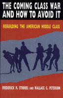 The Coming Class War and How to Avoid It Book