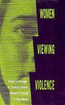 Women Viewing Violence