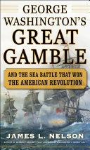 George Washington's Great Gamble