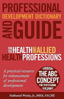 Professional Development Dictionary and Guide for the Health and Allied Health Professions