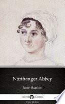 Northanger Abbey by Jane Austen   Delphi Classics  Illustrated