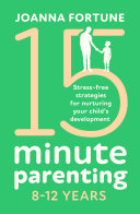 15-Minute Parenting 8–12 Years Pdf/ePub eBook