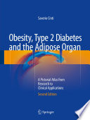 Obesity  Type 2 Diabetes and the Adipose Organ