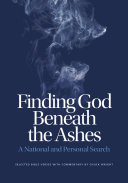 Finding God Beneath the Ashes