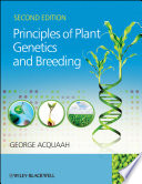 """Principles of Plant Genetics and Breeding"" by George Acquaah"