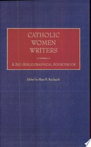 Download Catholic Women Writers Free Books - Get Bestseller Books For Free