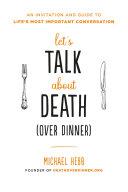 Pdf Let's Talk about Death (over Dinner)
