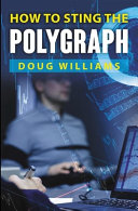 How To Sting the Polygraph