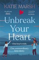Unbreak Your Heart Book