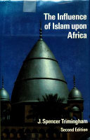 The Influence Of Islam Upon Africa