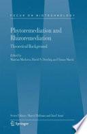 Phytoremediation and Rhizoremediation