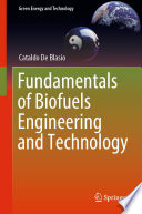 Fundamentals Of Biofuels Engineering And Technology Book PDF