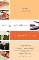 Writing Motherhood