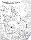 Wonderful Animals Coloring Book for Grown Ups 1  2   3