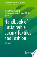 Handbook Of Sustainable Luxury Textiles And Fashion Book PDF
