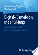 Digitale Gamebooks in der Bildung