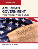 American Government Your Voice Your Future Sixth Edition Paperback 4c