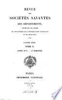 Revue des societes savantes ; de la France et de l'etranger, publiee sous les auspices du ministre de l'instruction publique et des cultes