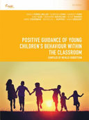 Cover of Positive Guidance of Young Children's Behaviour Within the Classroom