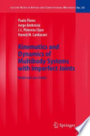 Kinematics and Dynamics of Multibody Systems with Imperfect Joints Book