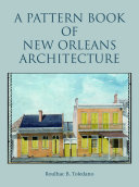 A Pattern Book of New Orleans Architecture Pdf/ePub eBook