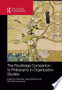 The Routledge Companion To Philosophy In Organization Studies