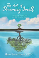 The Art of Dreaming Small
