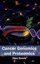 Cancer Genomics and Proteomics Book