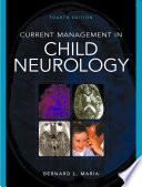 Current Management in Child Neurology
