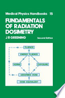 Fundamentals of Radiation Dosimetry, Second Edition