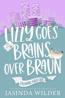 Pdf Lizzy Goes Brains Over Braun