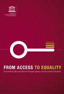 From Access to Equality  Empowering Girls and Women through Literacy and Secondary Education