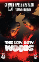 The Low  Low Woods